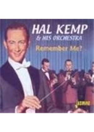 Hal Kemp Orchestra - Remember Me