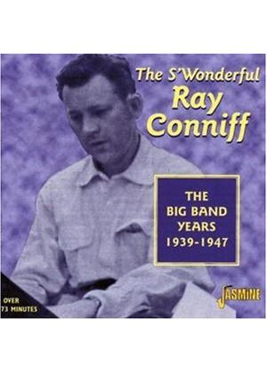 Ray Conniff - Big Band Years 1939-1947, The
