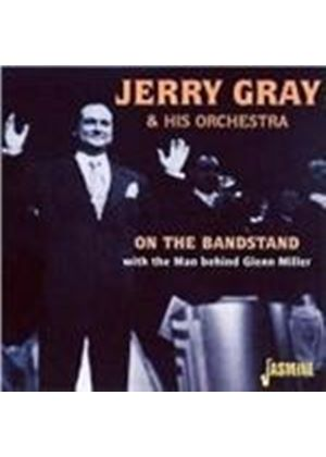 Jerry Gray Orchestra (The) - On The Bandstand (With The Man Behind Glenn Miller)