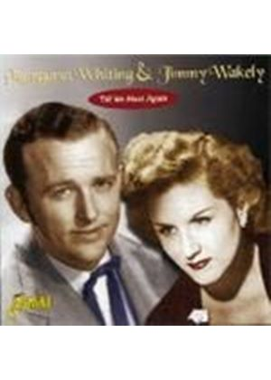 Margaret Whiting & Jimmy Wakely - Till We Meet Again
