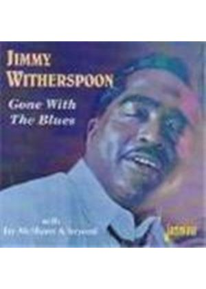 Jimmy Witherspoon - Gone With The Blues