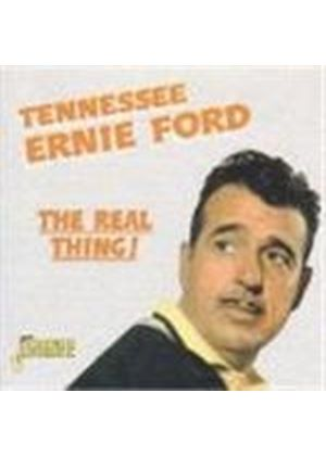 Tennessee Ernie Ford - Real Thing, The