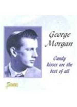 George Morgan - Candy Kisses Are Best Of All