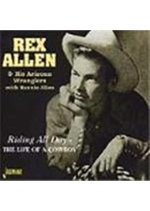 Rex Allen - Riding All Day (The Life Of A Cowboy)