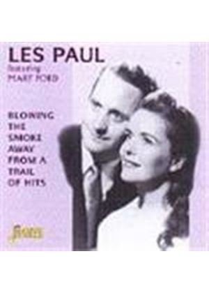 Les Paul & Mary Ford - Blowing The Smoke Away From A Trail Of Hits (Mono)