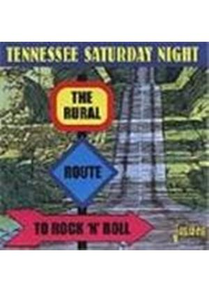 Various Artists - Tennessee Saturday Night (The Rural Route To Rock 'n' Roll)