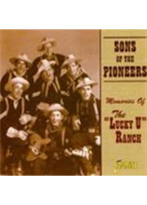 Sons Of The Pioneers (The) - Memories Of The Lucky U Ranch