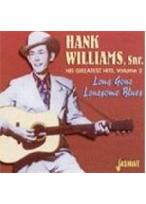 Hank Williams - His Greatest Hits Vol.2 (Long Gone Lonesome Blues)