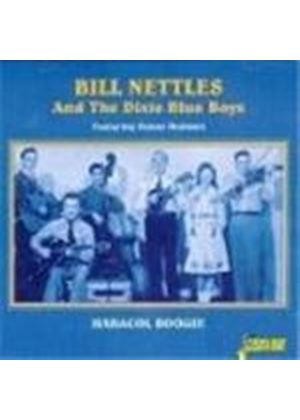 Bill Nettles & The Dixie Blue Boys - Hadacol Boogie