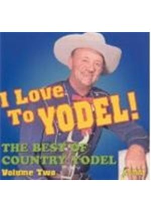 Various Artists - Best Of Country Yodel Vol.2, The (I Love To Yodel)