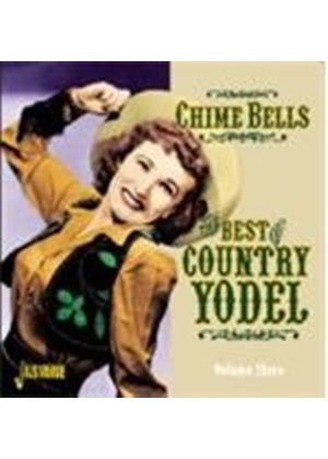Various Artists - Chime Bells: The Best Of Country Yodel Vol. 3