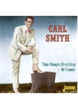 Carl Smith - Time Changes Everything (Mr. Country)