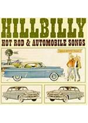 Various Artists - Hillbilly Hot Rod And Automobile Songs (Music CD)