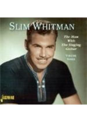 Slim Whitman - MAN WITH THE SINGING GUITAR VOL 3
