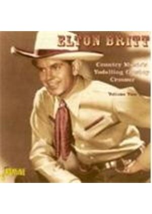 ELTON BRITT - COUNTRY MUSIC'S YODELLING COWBOY