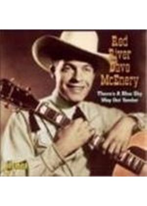 Red River Dave McEnery - Theres A Blue Sky Way Out Yonder (Music CD)
