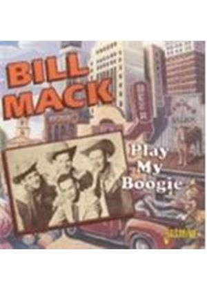 Bill Mack - Play My Boogie (Music CD)