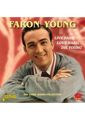 Faron Young - Live Fast, Love Hard, Die Young (The Early Album Collection) (Music CD)