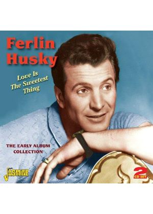 Ferlin Husky - Love Is The Sweetest Thing (The Early Album Collection) (Music CD)
