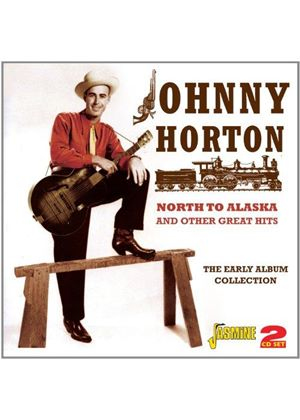 Johnny Horton - North to Alaska and Other Great Hits (The Early Album Collection) (Music CD)