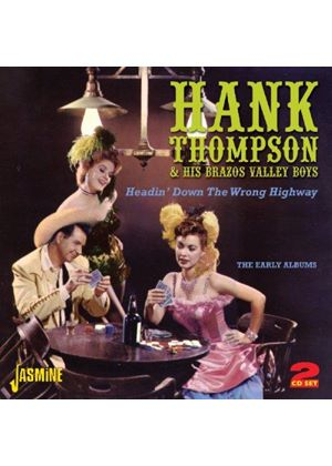 Hank Thompson - Headin' Down the Wrong Highway (the Early Albums) (Music CD)