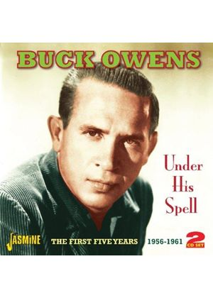 Buck Owens - Under His Spell (The First Five Years 1956-1961) (Music CD)