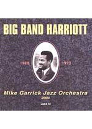 Garrick, Mike Jazz Orchestra - Big Band Harriot (Music CD)