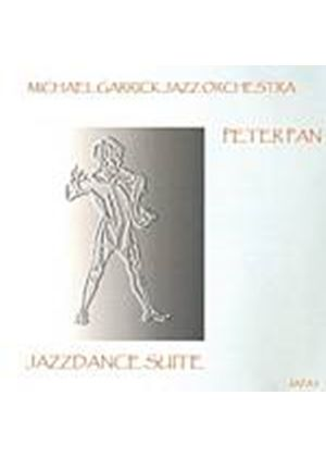 Michael Garrick  Jazz Orchestra - Peter Pan - Jazzdance Suite (Music CD)