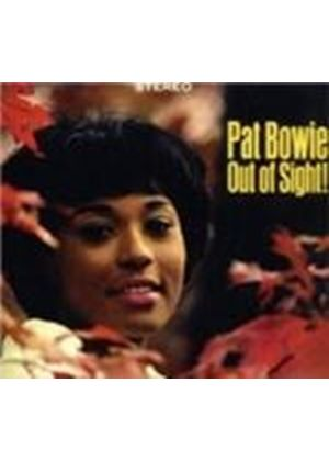 Pat Bowie - Out Of Sight/Feelin' Good [Spanish Import]
