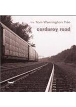 Tom Warrington Trio - Corduroy Road [European Import]