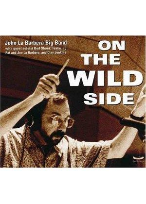 John La Barbara - On The Wild Side [US Import]