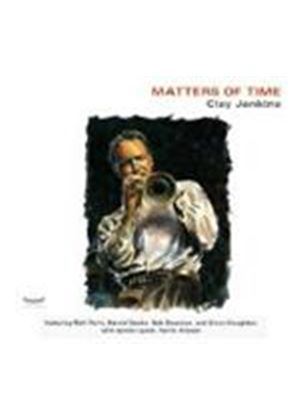 Clay Jenkins - Matters Of Time [US Import]