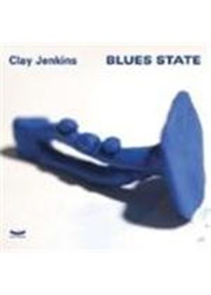 Clay Jenkins - Blues State