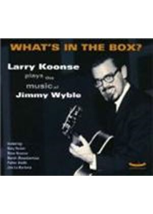 Larry Koonse - What's In The Box?: The Music Of Jimmy Wyble