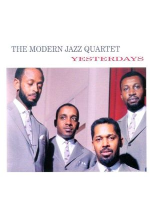 Modern Jazz Quartet (The) - Yesterdays