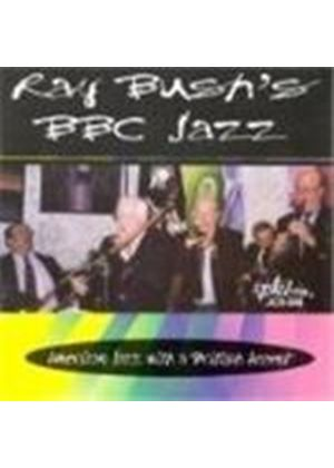 Ray Bush - BBC Jazz