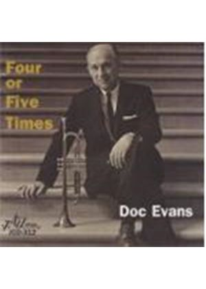 Doc Evans - FOUR OR FIVE TIMES
