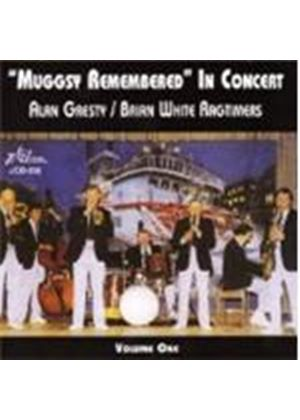 Alan Gresty/Brian White - Muggsy Remembered In Concert