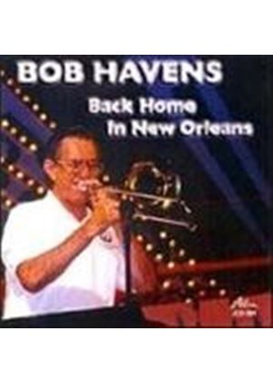 Bob Havens - Back Home In New Orleans