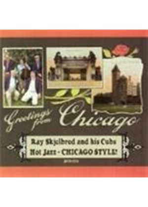 Ray Skjelbred & His Cubs - Greetings From Chicago (Music CD)