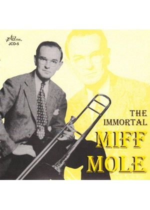 Miff Mole - IMMORTAL
