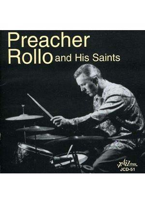 Preacher Rollo - AND HIS SAINTS