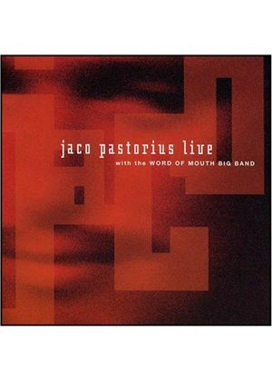 Jaco Pastorius - Live With The Word Of Mouth Big Band