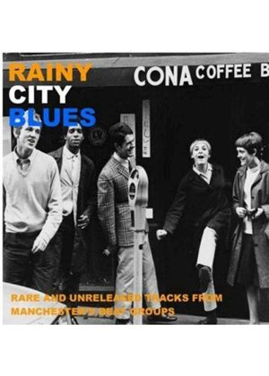 Various Artists - Rainy City Blues (Rare & Unreleased Tracks from Manchester Beat Groups)) (Music CD)