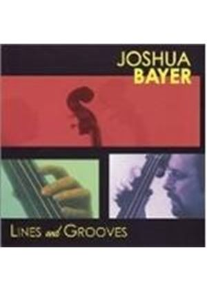 Joshua Bayer - Lines And Grooves [European Import]