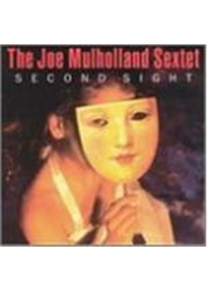 Joe Mulholland Sextet - Second Sight [European Import]