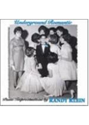 Randy Klein - Underground Romantic [European Import]