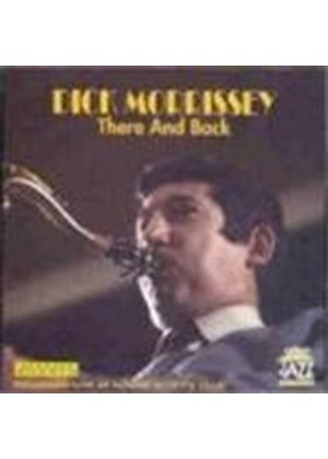 Dick Morrissey Quartet - There And Back