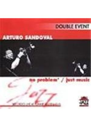 Arturo Sandoval - Double Event (No Problem/Just Music)