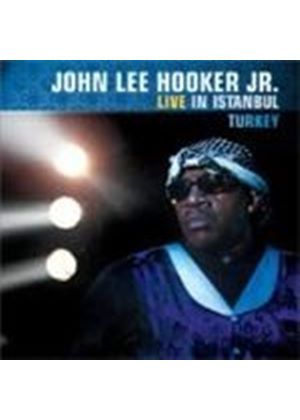 John Lee Hooker Jr. - Live In Istanbul Turkey (Music CD)